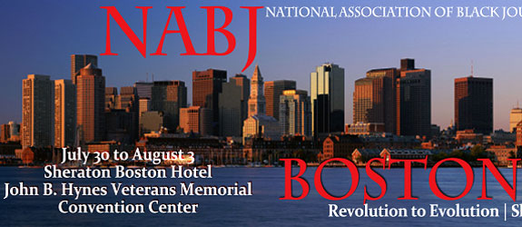 Start Planning Now:  2014 NABJ Convention & Career Fair, in Boston
