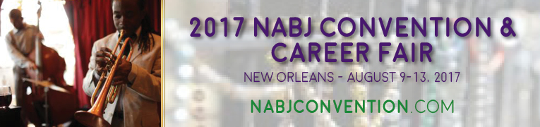 Register for the 2017 NABJ Annual Convention and Career Fair