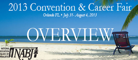 Navigate to Don't Miss Out, Sign Up!  NABJ Annual 2013 convention in Orlando is approaching!
